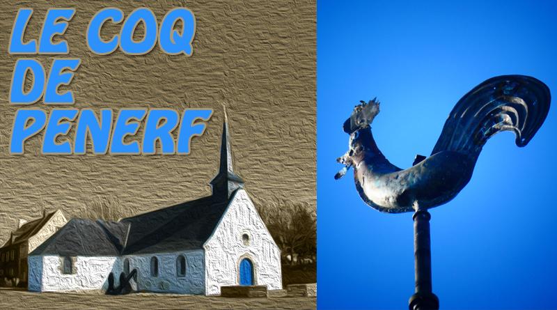 Retour du coq à Pénerf!