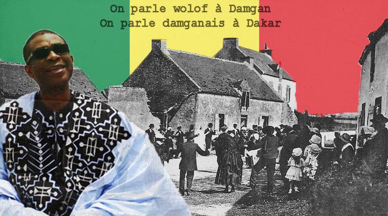 On parle damganais au Sénégal!